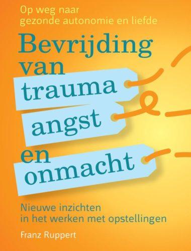 Bevrijding van trauma, angst en onmacht • Franz Ruppert