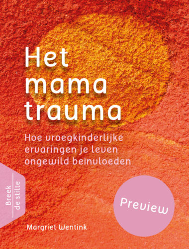 Het Mamatrauma • Margriet Wentink • preview