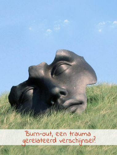 Burn-out, een trauma gerelateerd verschijnsel?