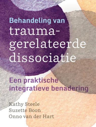 Behandeling van traumagerelateerde dissociatie • Kathy Steele, Suzette Boon en Onno van der Hart