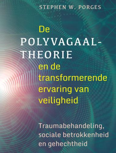 De polyvagaaltheorie en de transformerende ervaring van veiligheid • Stephen W. Porges