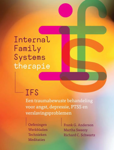 Internal Family Systems-therapie (IFS) • Frank G. Anderson, Martha Sweezy en Richard C. Schwartz