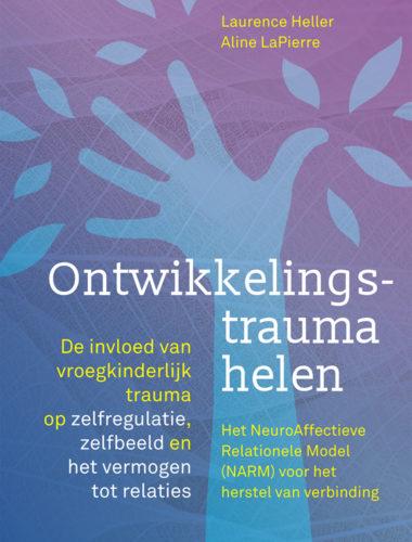 Ontwikkelingstrauma helen • Laurence Heller en Aline LaPierre