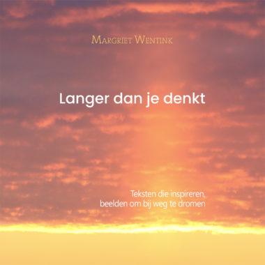 Langer dan je denkt • Margriet Wentink