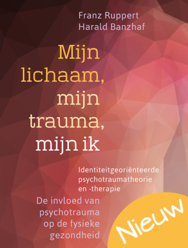 Mijn lichaam, mijn trauma, mijn ik • Franz Ruppert en Harald Banzhaf
